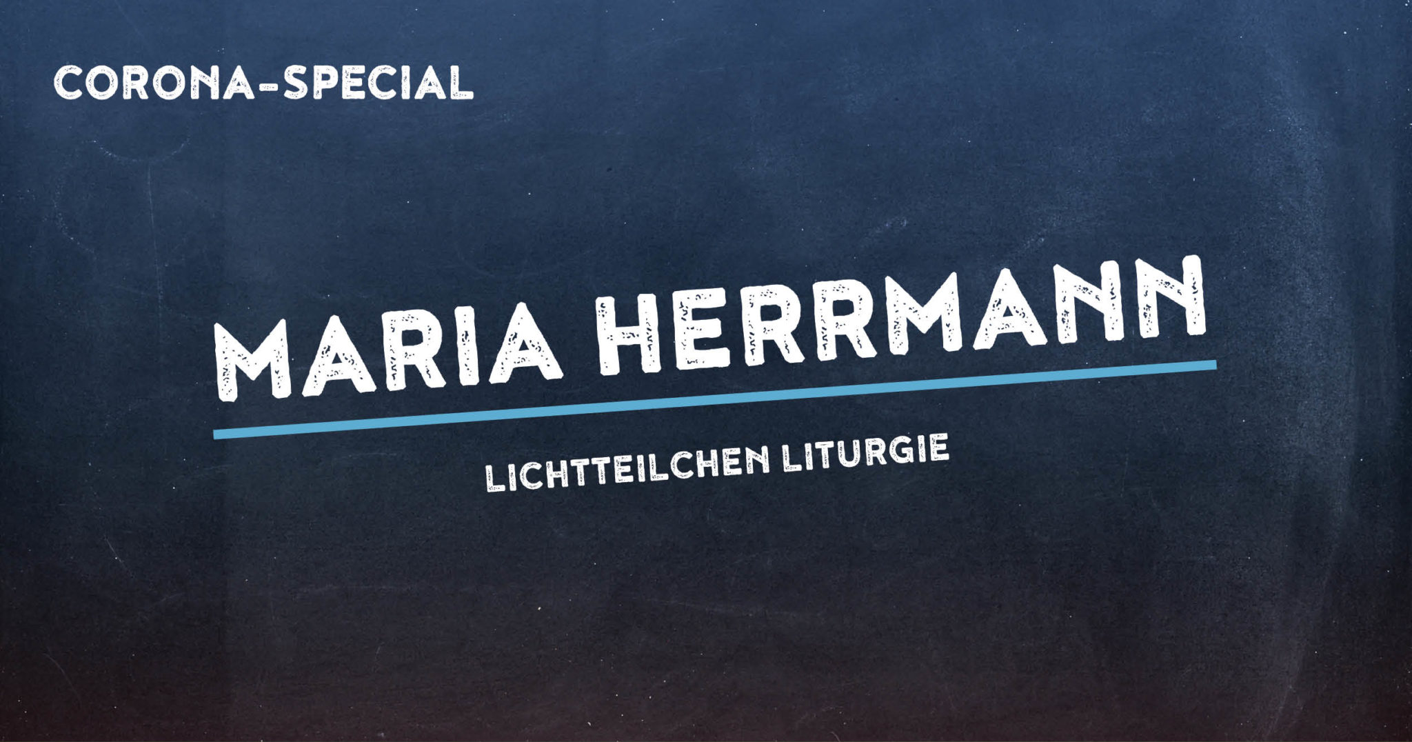 Corona-Special 8: Maria Herrmann