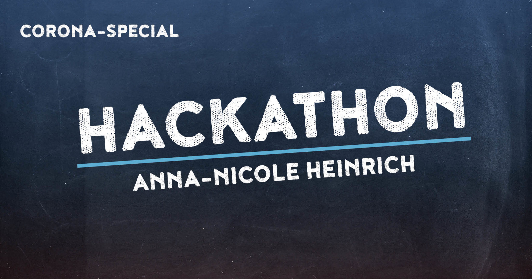 Corona Special 13: Hackathon mit Anna-Nicole Heinrich