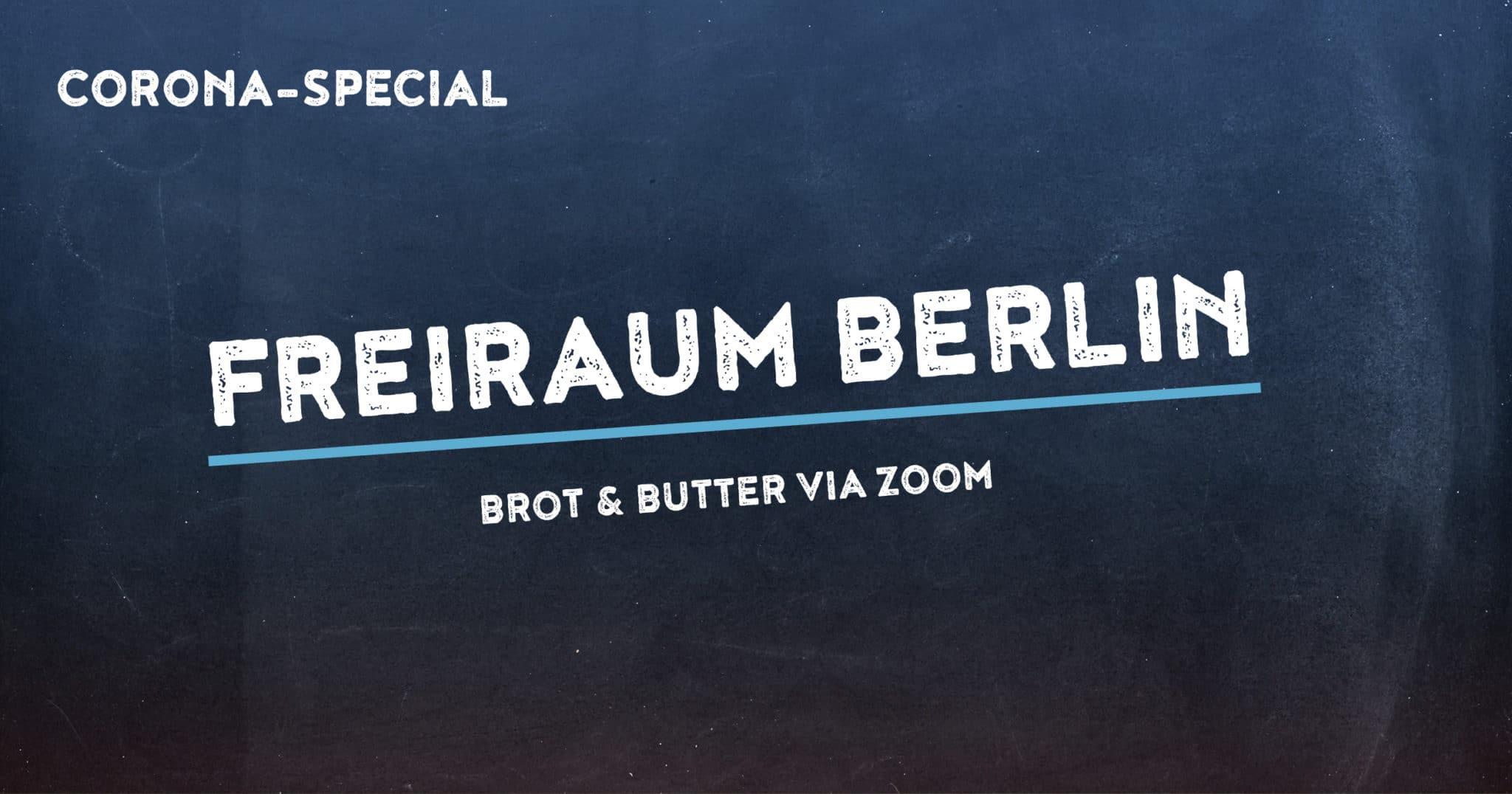 Corona-Special 5: FreiRaum Berlin