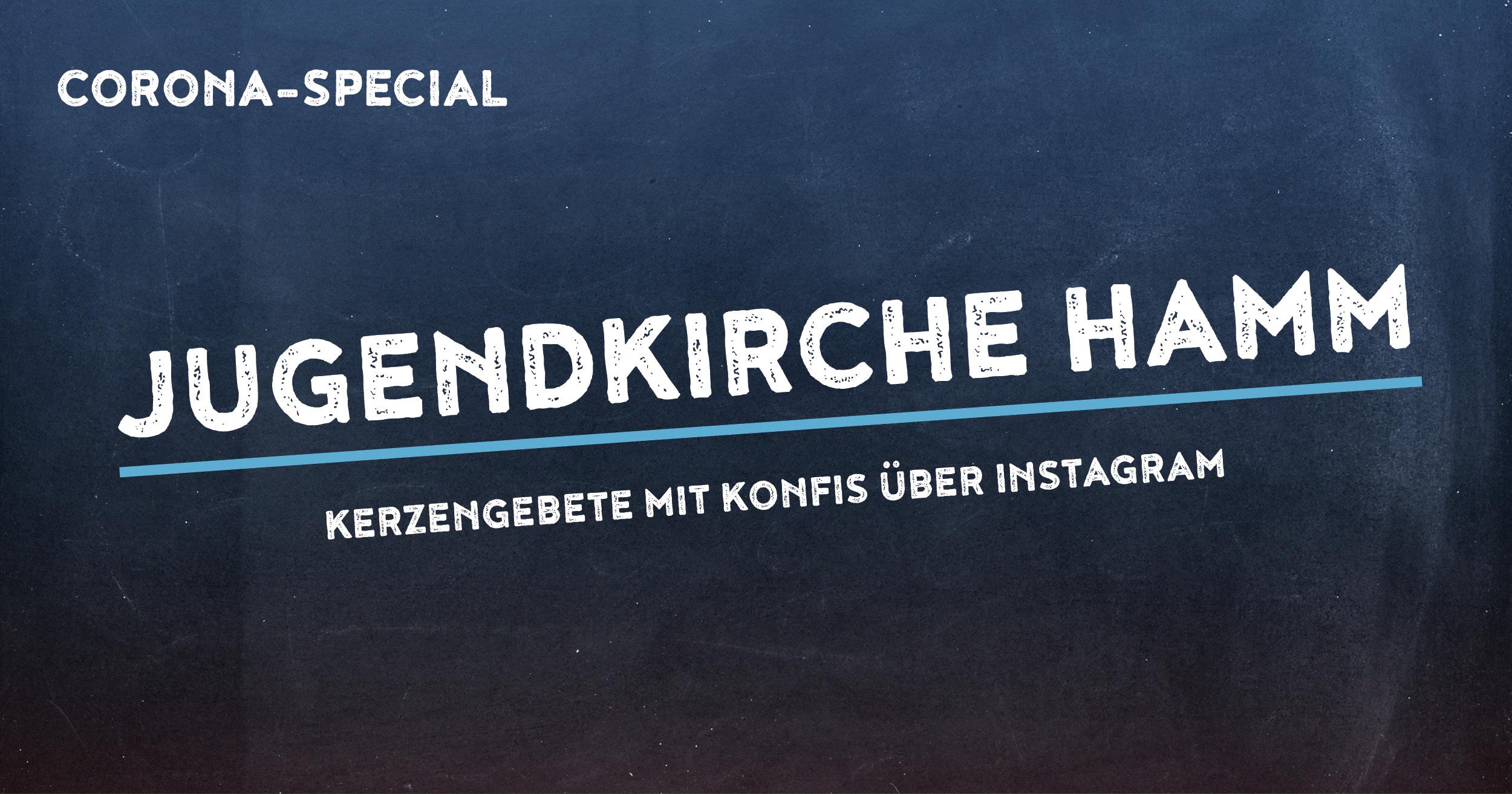 Corona-Special 4: Jugendkirche Hamm
