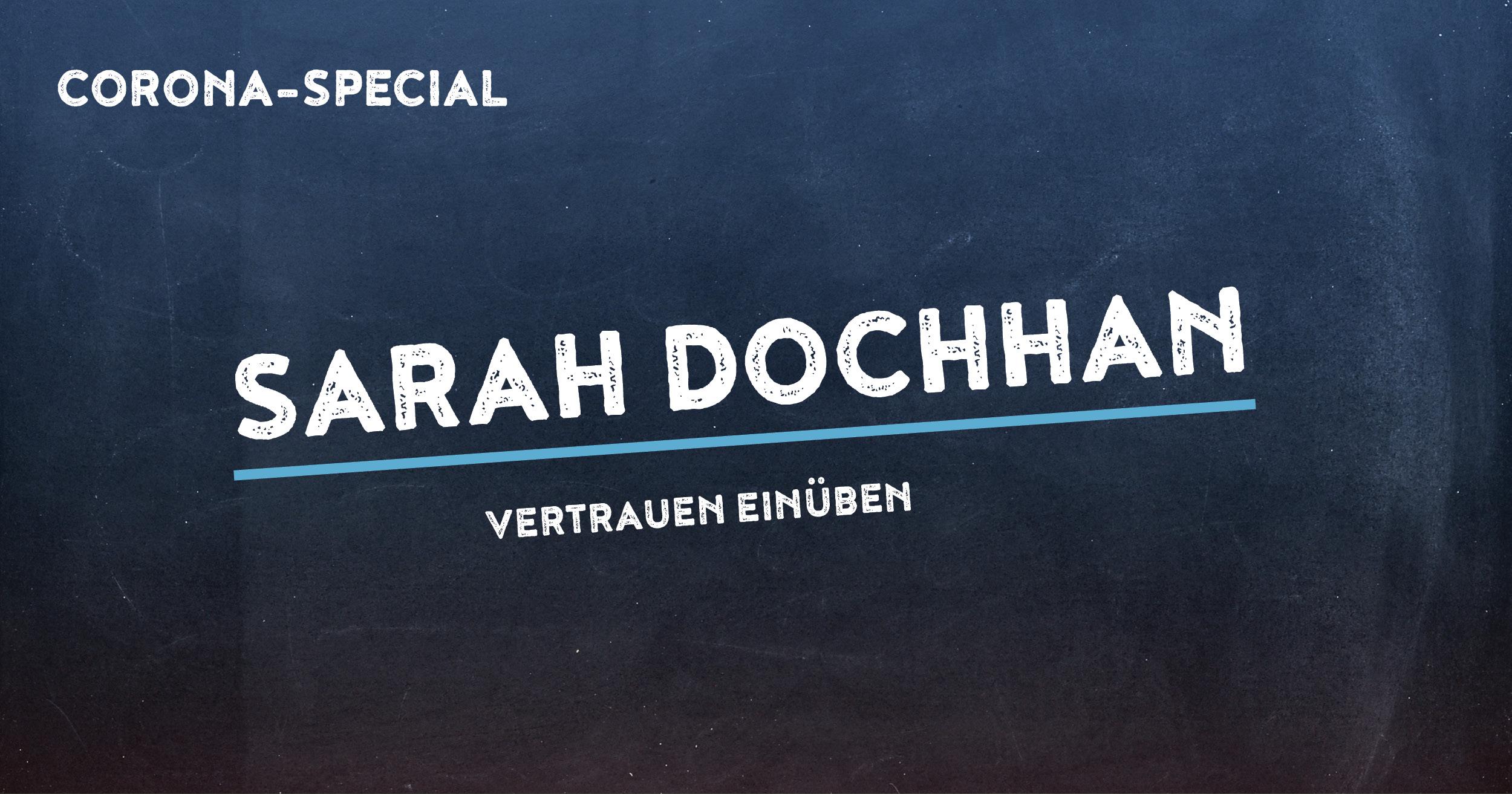 Corona-Special 3 | Sarah Dochhan