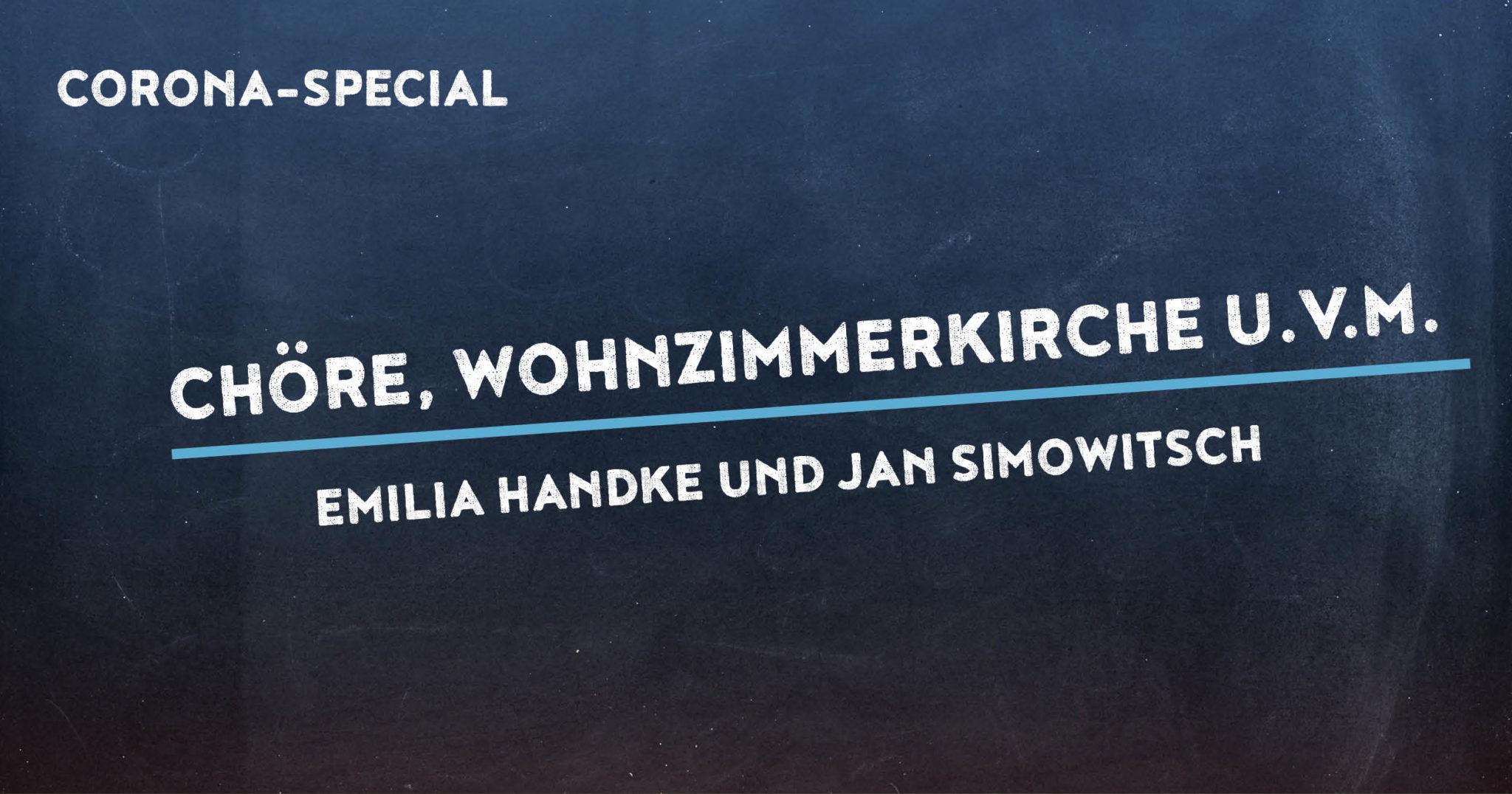 Corona Special 14: Emilia Handke und Jan Simowitsch