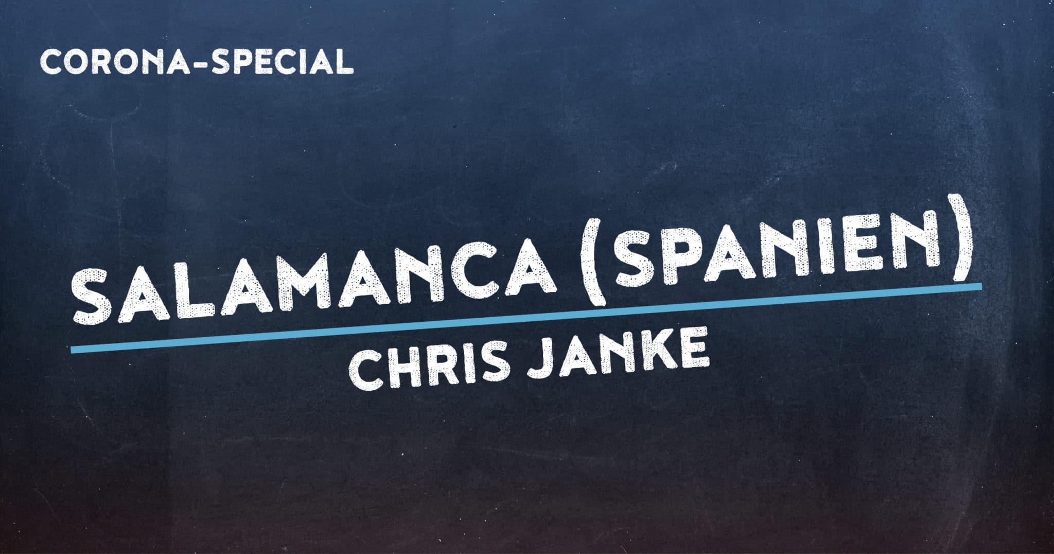 Corona-Special 20: Salamanca (Spanien)